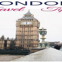 Top Travel Hacks for your London Trip – Sensual Travel Experiences you deserve